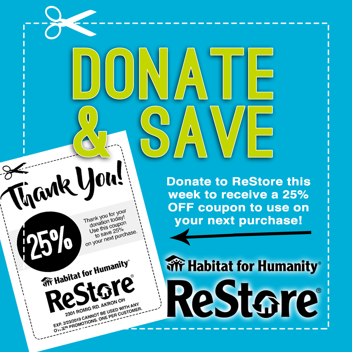 Get a 25% off Coupon when you donate an item to the ReStore!
