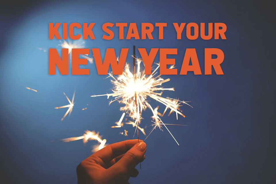 Kick Start Your New Year