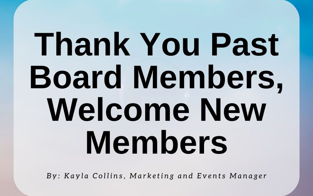 Thank You Past Board Members and Welcome New Members